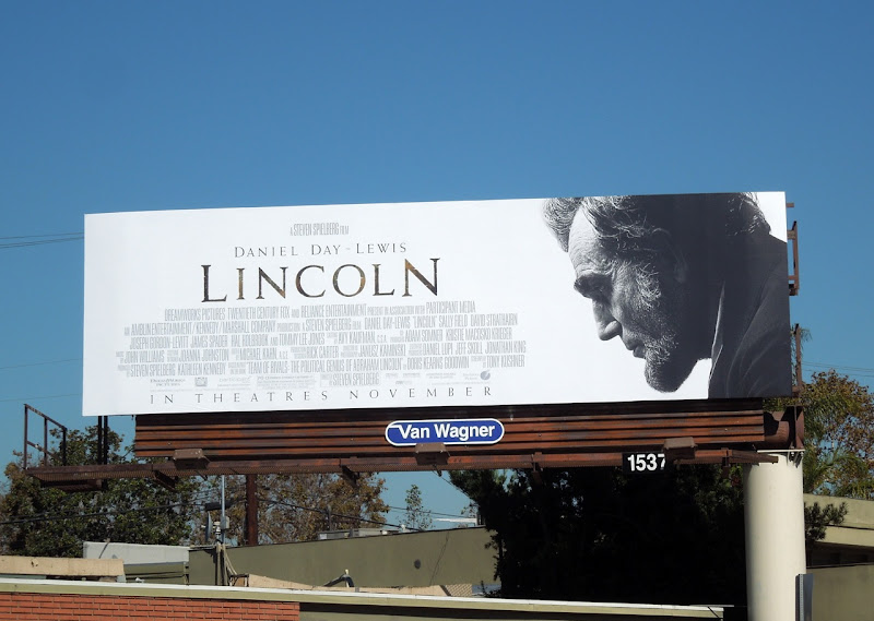 Daniel Day Lewis Lincoln movie billboard