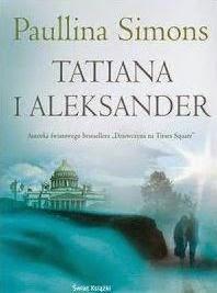 """""""Tatiana i Aleksander"""" Paullina Simons - recenzja"""