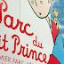 Conheça o Parque do Pequeno Príncipe inaugurado na França