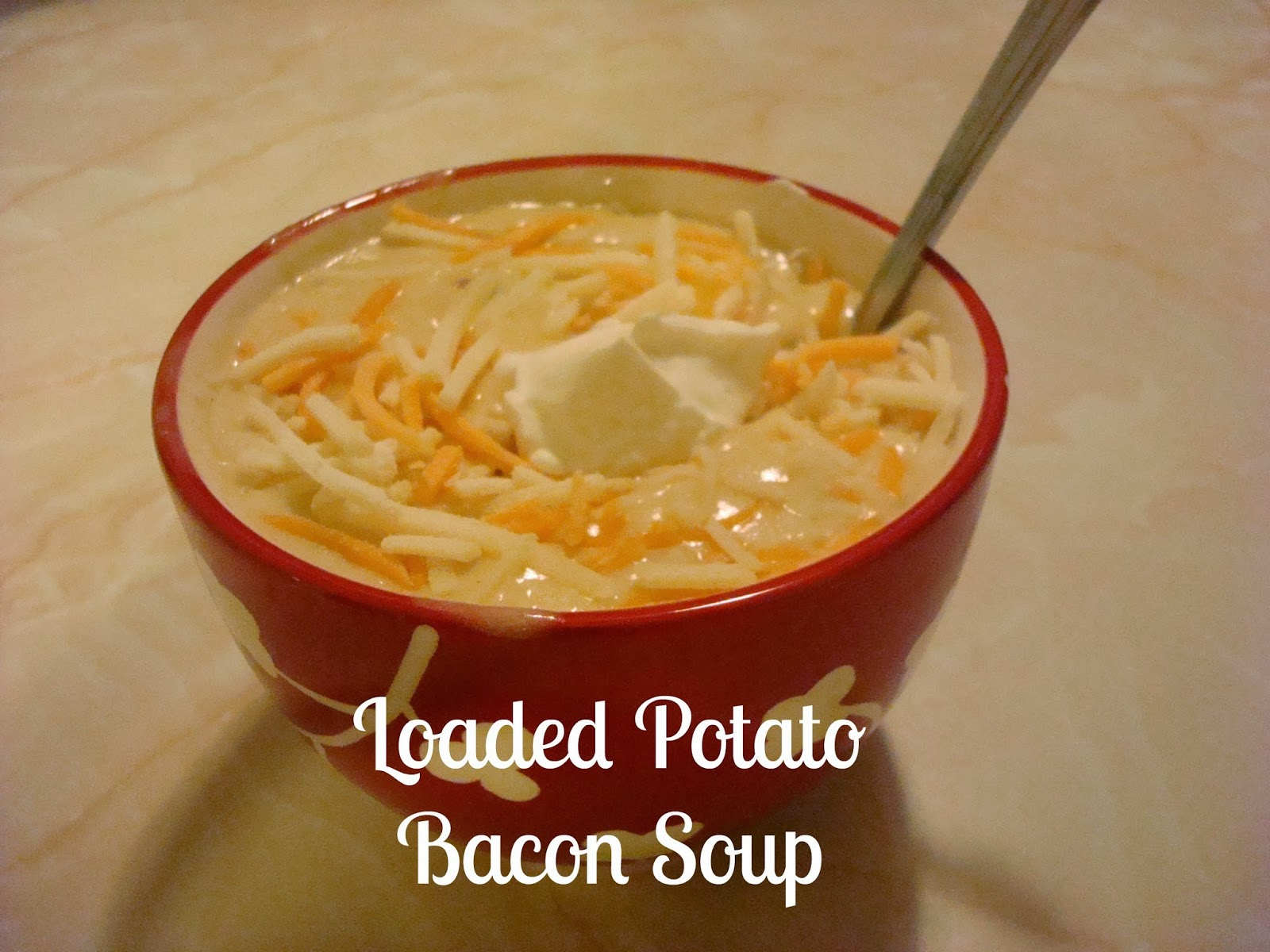 ... Chocolates and Crockpots! Come Check It Out!: Loaded Potato Bacon Soup