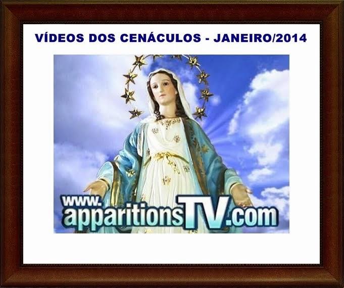 JANEIRO/2014-VÍDEOS DOS CENÁCULOS AO VIVO
