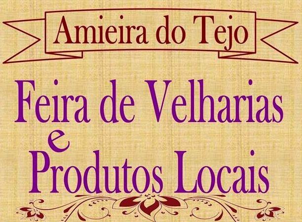 AMIEIRA DO TEJO: FEIRA DE VELHARIAS E PRODUTOS LOCAIS