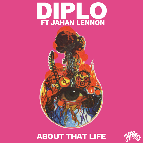 artworks 000030635061 dqx8wn original Diplo   About That Life feat. Jahan Lennon