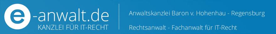 e-anwalt Blog zum IT-Recht - Anwaltskanzlei v. Hohenhau