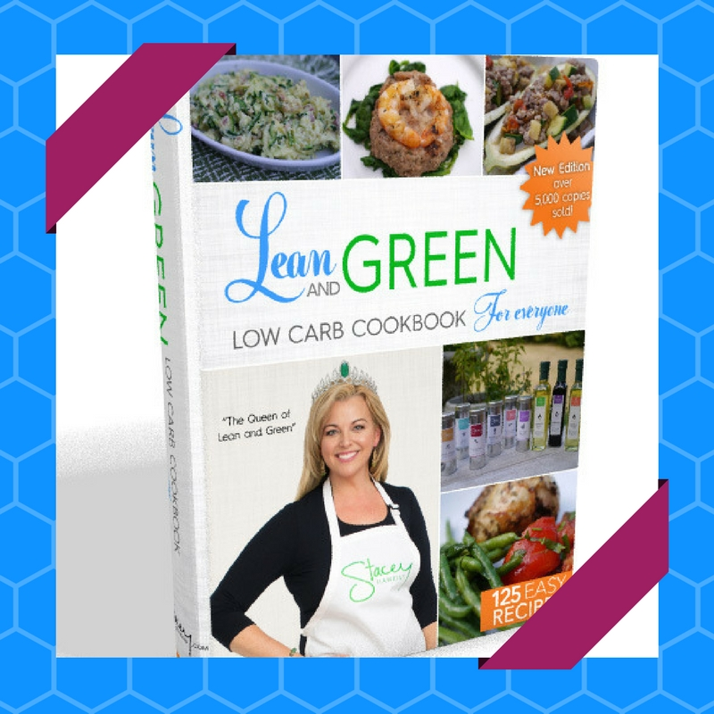 Stacey Hawkins #1 Cook Book for Lean and Green