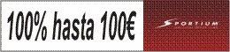 Sportium - hasta 100€ gratis
