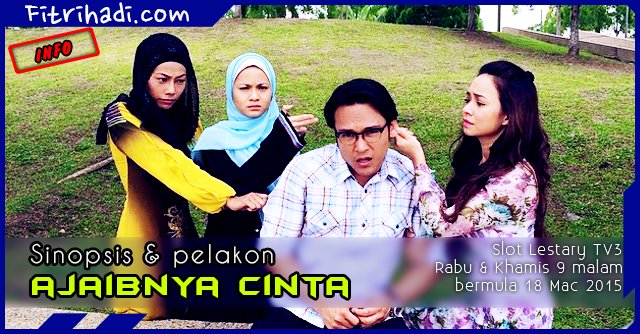 (Sinopsis | Pelakon) Ajaibnya Cinta - Slot Lestary TV3