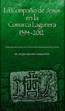 """La Compañía de Jesús en la Comarca Lagunera 1594-2012"""