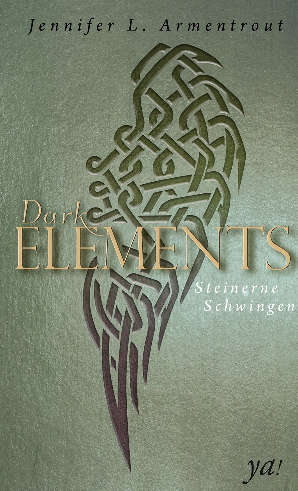 [rezension] Dark Elements  Steinerne Schwingen (band 1) Von Jennifer L  Armentrout Verlag: Harpercollins Originaltitel: White Hot Kiss