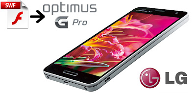 Play SWF on LG Optimus G Pro