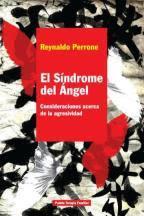 Sindrome del angel. Consideraciones acerca de la agresividad