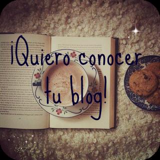 Quiero conocer tu blog :)