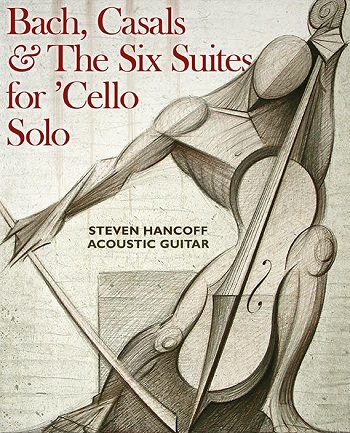 bach casals and the six suites for cello cover