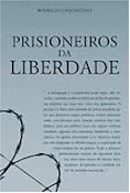 Prisioneiros da Liberdade