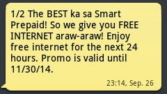 The BEST ka sa Smart Prepaid! So we give you FREE INTERNET araw-araw! Enjoy free internet for the next 24 hours. Promo is valid until 11/30/14