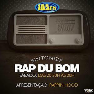 Programa Rap Du Bom na 105 FM