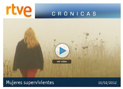 Reportaje RTVE Mujeres Supervivientes
