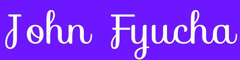 John Fyucha