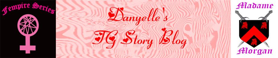 Danyelle's TG Story Blog
