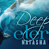 Book Blitz:  EXCERPT + GIVEAWAY +  Author Interview  - Deep Blue Eternity by Natasha Boyd