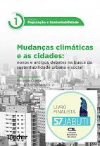 Mudanças Climática e as Cidades: novos e antigos debates na busca da sustentabilidade urbana e soci