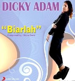 Dicky Adam - Biarlah