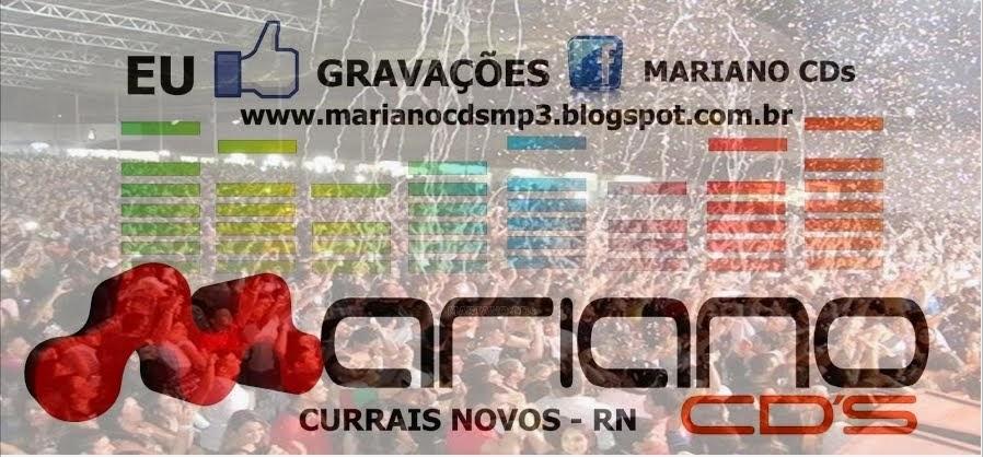 Mariano CDs Os Melhores Show's Estão Aqui !