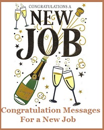 Congratulation messages new job a new job is sometimes like writing a new chapter of the book of your life if a friend or family member has got a new job dont lose a moment to thecheapjerseys Image collections