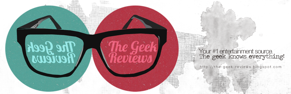 The Geek Reviews