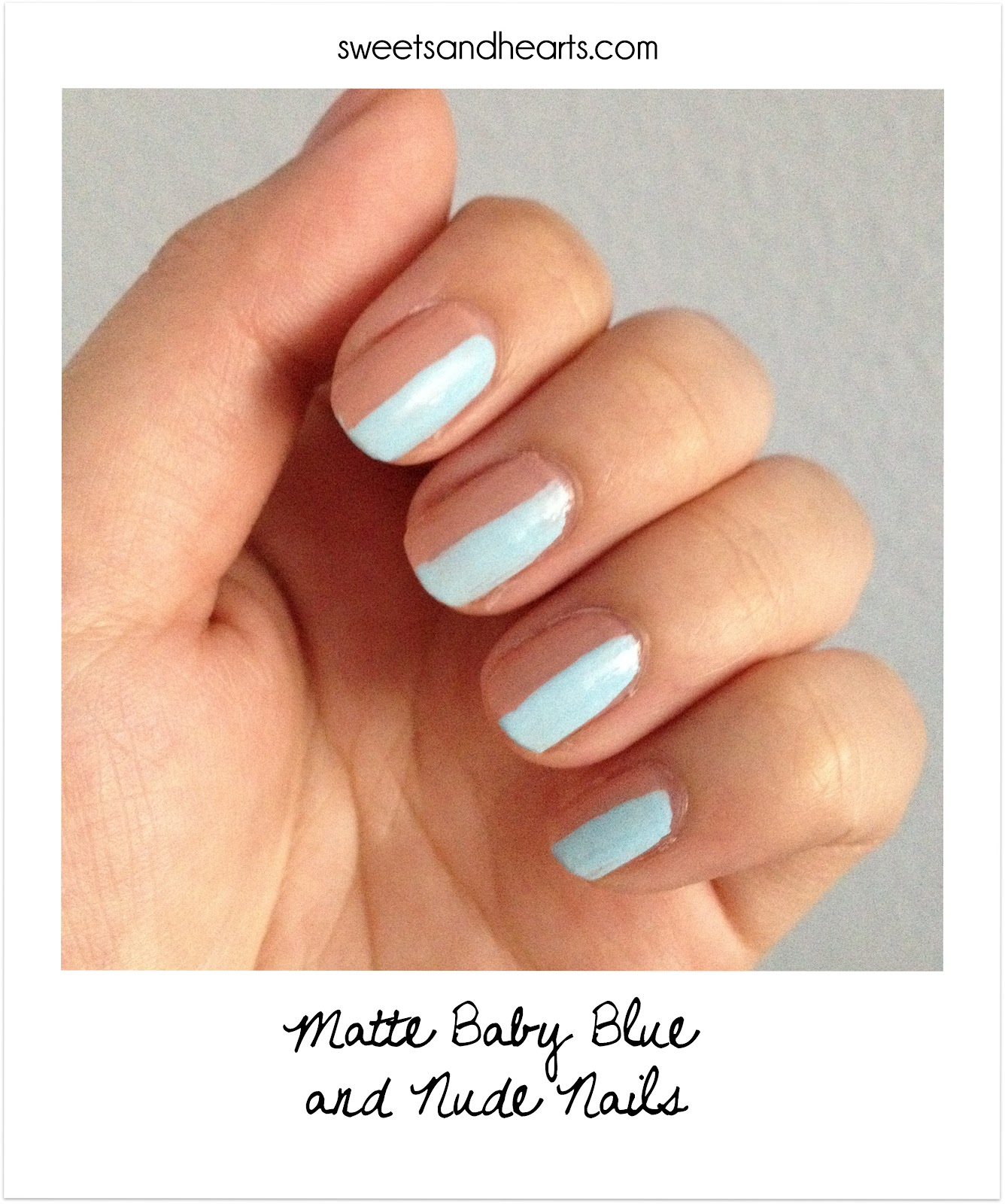 Polish Post: Matte Baby Blue and Nude Nails - Sweets and Hearts