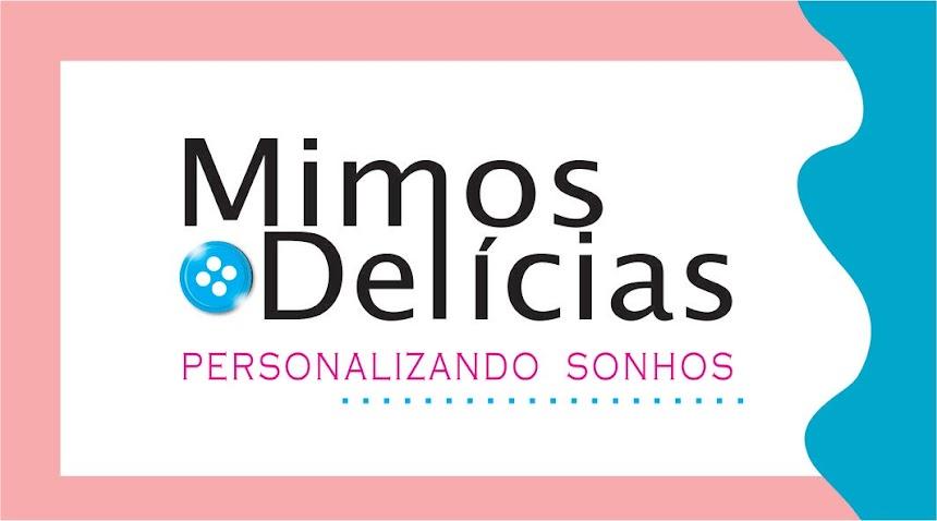 MIMOS E DELICIAS DA CAROL...