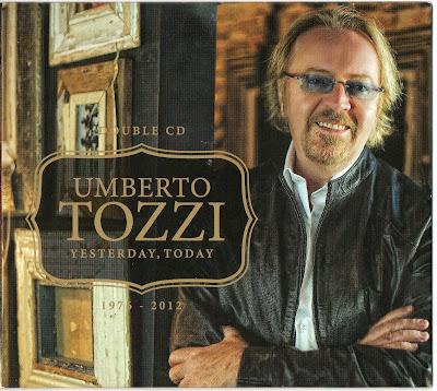 UMBERTO TOZZI - Yesterday Today 1976-2012