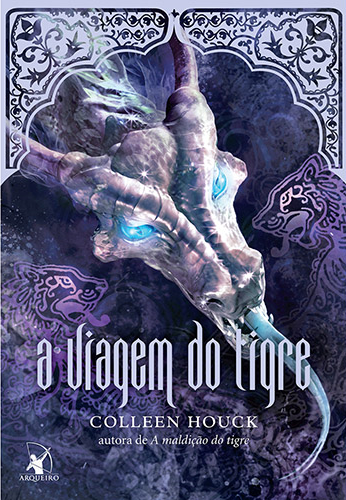 A Saga do Tigre: A Viagem do Tigre, Vol. 3 [Colleen Houck]