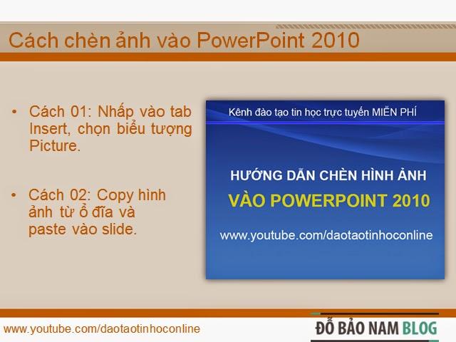 Hướng dẫn cách chèn ảnh vào PowerPoint 2010