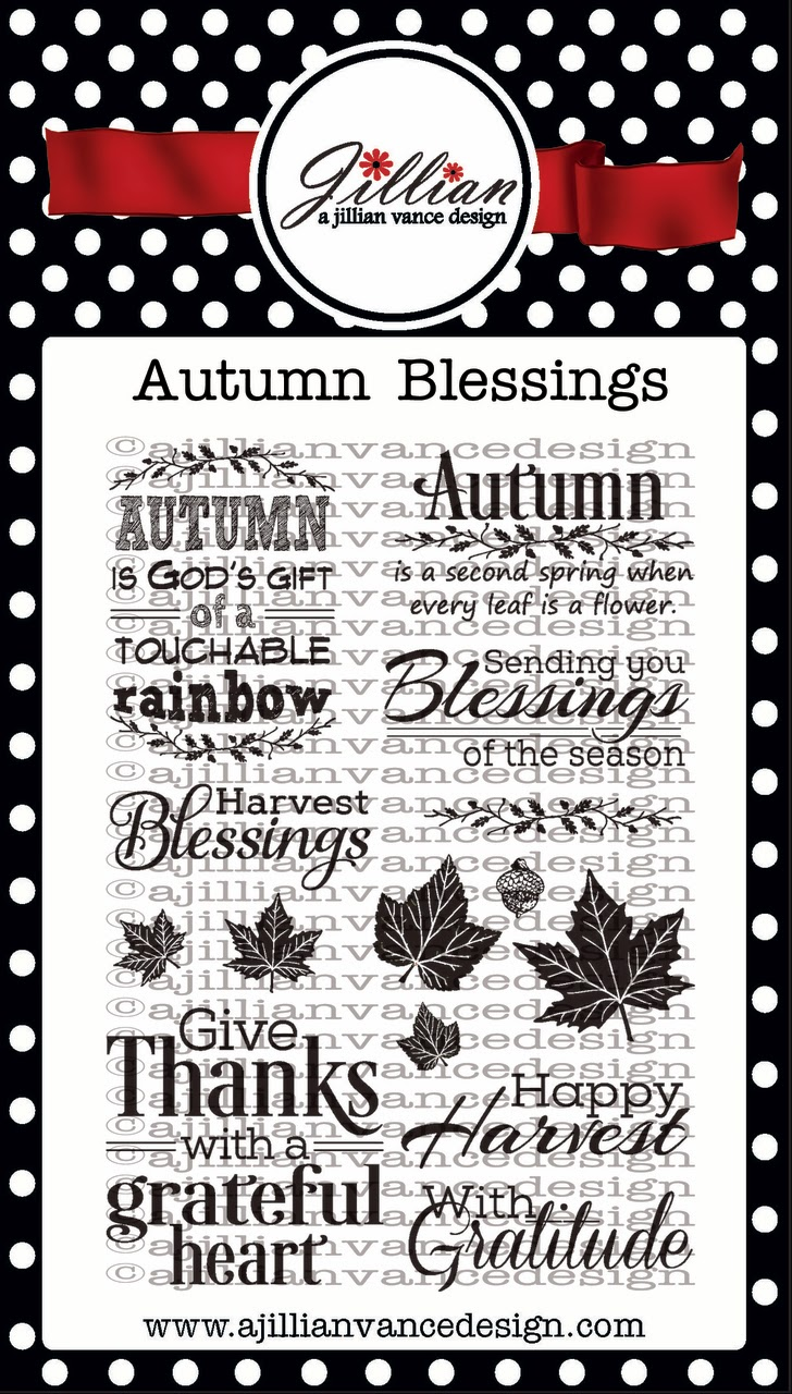 Autumn Blessings stamps by A Jillian Vance Design