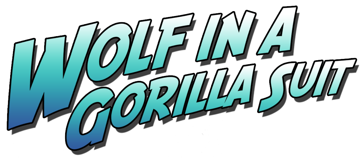 Wolf In A Gorilla Suit