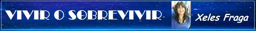 VIVIR O SOBREVIVIR