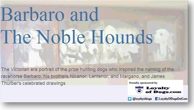 Barbaro and the Noble Hounds