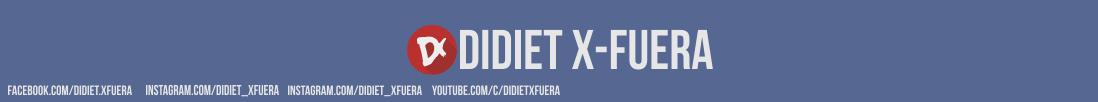 Didiet X-Fuera