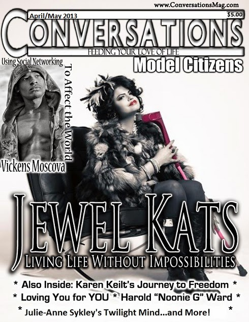 April/May 2013 Conversations Model Citizens Magazine