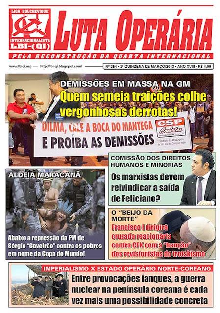 LEIA A EDIÇÃO DO JORNAL LUTA OPERÁRIA, Nº 254, 2ª QUINZENA DE MARÇO/2013
