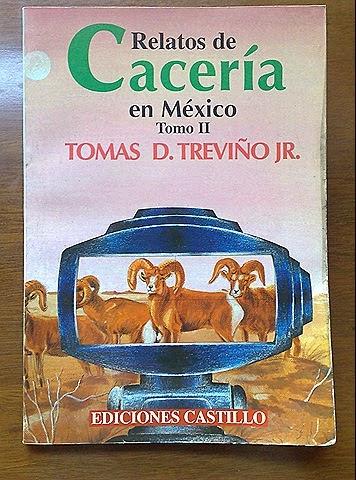 Relatos de Caceria en Mexico tomo II