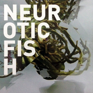 Neuroticfish - A Sign Of Life (2015)