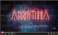 Arrhythmia - Onde todo empeza