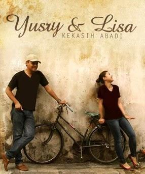 """""""Kekasih Abadi"""" Bukti Cinta Lisa Pada Yusry"""
