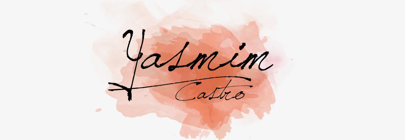 Yasmim Castro Blog