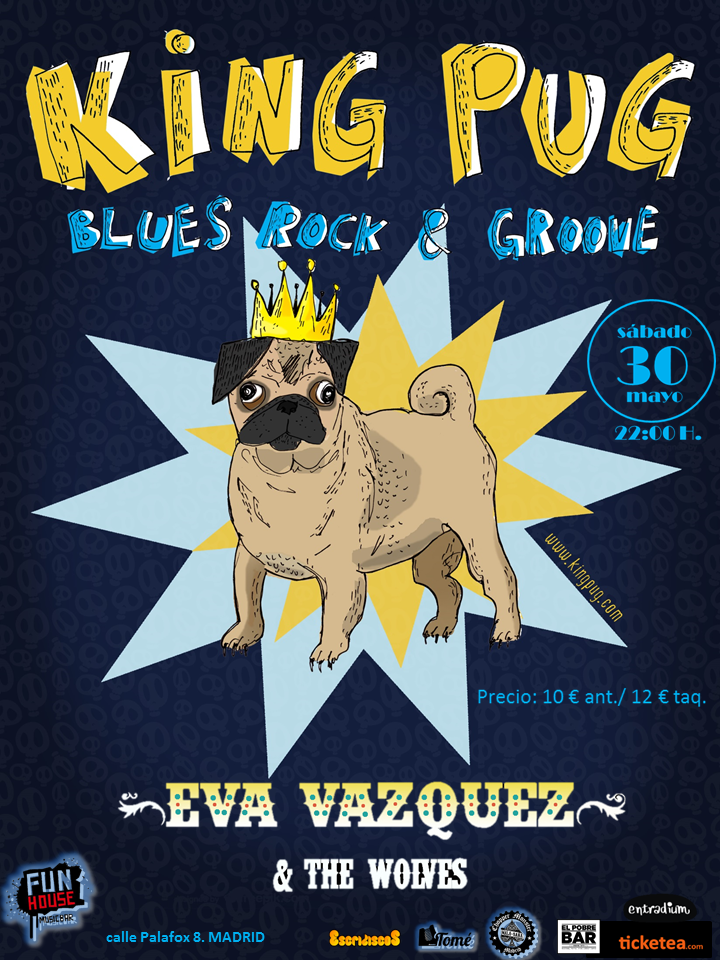 King Pug + Eva Vázquez & The Wolves 30/05/2015 - Fun House