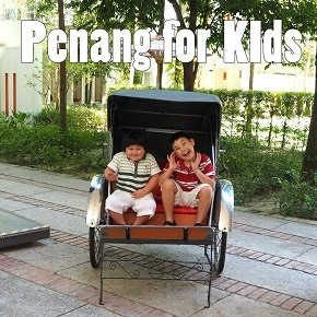 Penang for kids