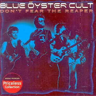 Don't Fear the Reaper- Blue Öyster Cult