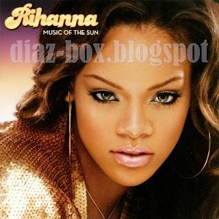 RIHANNA-Music of the Sun (2005)